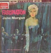 Jane Morgan And The Troubadors - Fascination