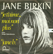 Jane Birkin Avec Serge Gainsbourg - Je T'Aime...Moi Non Plus / Jane B.