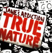 Jane's Addiction - True Nature