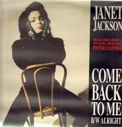 Janet Jackson - Come Back To Me / Alright