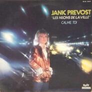 Janic Prévost - 'Les Néons De La Ville' Calme Toi