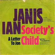 Janis Ian - Society's Child (Baby I've Been Thinking)