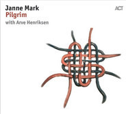 Janne Mark , Arve Henriksen - Pilgrim
