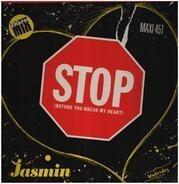 Jasmin - Stop (Before You Break My Heart) (Disco Mix)