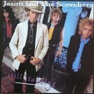 Jason & The Scorchers - Still Standing