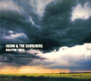 Jason & The Scorchers - Halcyon Times