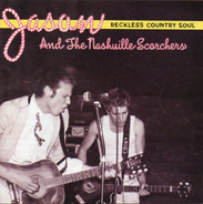 Jason & The Scorchers - Reckless Country Soul