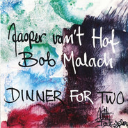 Jasper Van't Hof , Bob Malach - Dinner for Two