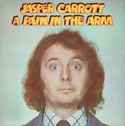 Jasper Carrott - A Pain In The Arm