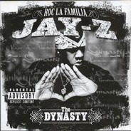 Jay-Z - The Dynasty Roc La Familia (2000- )