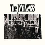 Jayhawks - Jayhawks -Aka Bunkhouse..
