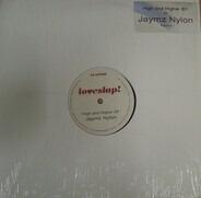 Jaymz Nylon - High And Higher EP