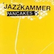 Jazkamer - Pancakes
