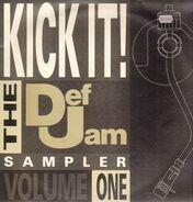 Beastie Boys, Jazzy Jay, The Junkyard Band, a.o. - Kick It! The Def Jam Sampler Volume 1