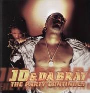 JD & Da Brat - The Party Continues