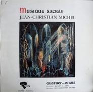 Jean-Christian Michel - Quatuor Avec Orgue , Percussion : Kenny Clarke - Musique Sacrée