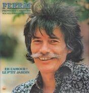 Jean Ferrat - Eh L'amour!