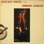 Jean-Luc Ponty Meets Giorgio Gaslini - Jean-Luc Ponty Meets Giorgio Gaslini