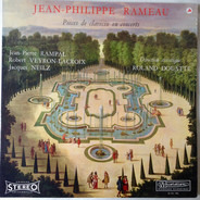 Jean-Philippe Rameau , Jean-Pierre Rampal , Robert Veyron-Lacroix , Jacques Neilz - Pièces De Clavecin En Concerts