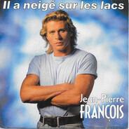 Jean-Pierre François - Il A Neigé Sur Les Lacs