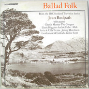 Jean Redpath - Ballad Folk - Jean Redpath With Guests