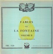 Jean De La Fontaine, Comedie Francaise - Fables de La Fontaine Volume II