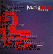 Jeanie Tracy - If This Is Love