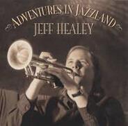 Jeff Healey - Adventures in Jazzland