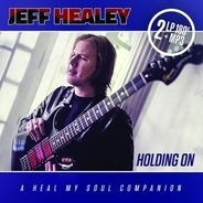 Jeff Healey - Holding On (180 Gr.Gatefold 2lp+mp3)