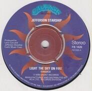 Jefferson Starship - Light The Sky On Fire