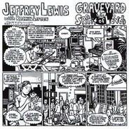 Jeffrey Lewis With Rachel Lipson - Graveyard / Spirit Of Love