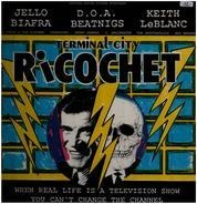 Jello Biafra, D.O.A., Beatnigs a.o. - Terminal City Ricochet