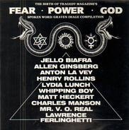 Jello Biafra, Lydia Lunch, a.o. - The Birth Of Tragedy Magazine's Fear, Power, God