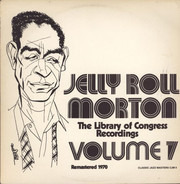Jelly Roll Morton - The Library Of Congress Recordings Volume 7