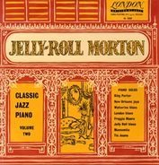Jelly Roll Morton - Classic Jazz Piano Volume Two