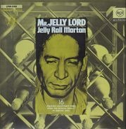 Jelly Roll Morton - Mr. Jelly Lord