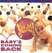Jellyfish - Baby's Coming Back