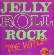Jellyroll - The Witch