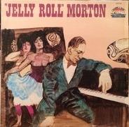 Jelly Roll Morton - 'Jelly Roll' Morton