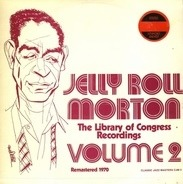 Jelly Roll Morton - The Library Of Congress Recordings Volume 2