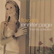 Jennifer Paige - Flowers (The Hits Collection)