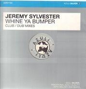 Jeremy Sylvester - Whine Ya Bumper