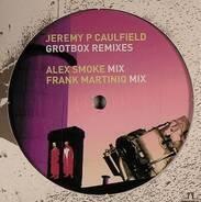 Jeremy P Caulfield - Grotbox (Remixes)