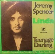 Jeremy Spencer - Linda / Teenage Darling