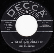 Jeri Southern - (You Gotta Get) A Lot Of Livin' Out-A Life / Kiss And Run