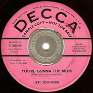 Jeri Southern - The Touch Of Love / You're Gonna Flip, Mom