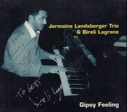 Jermaine Landsberger Trio , Biréli Lagrène - Gipsy Feeling