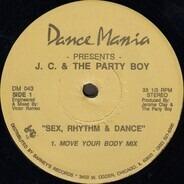 Jerome Clay & The Party Boy - Sex, Rhythm & Dance