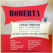 Jerome Kern , Otto Harbach - Kitty Carlisle , Alfred Drake , Paula Laurence , Kathryn Meisle - Roberta (A Musical Production)