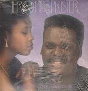 Jerome 'Secret Weapon' Prister - No Better Love Than Yours